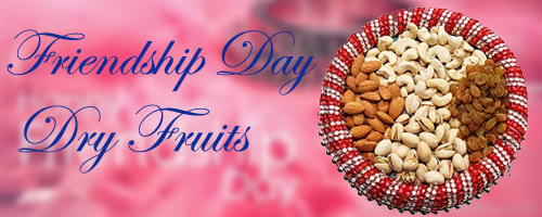 Frienship Day Dry Fruits to India