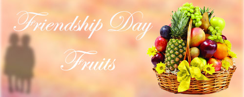 Frienship Day Fresh Fruits to India