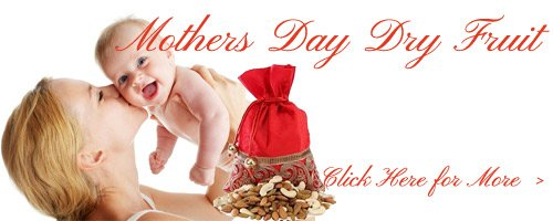 Mother's Day Dry Fruits to India