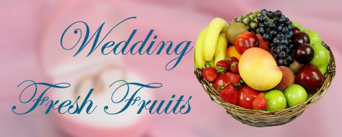 Wedding Fruits to India